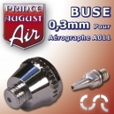 PRINCE AUGUST - Buse 0.3mm pour Aerographe A011